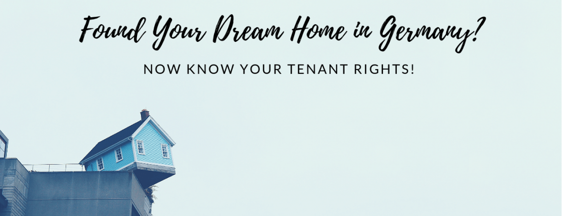 Found Your Dream Home in Germany? Now Know Your Tenant Rights!