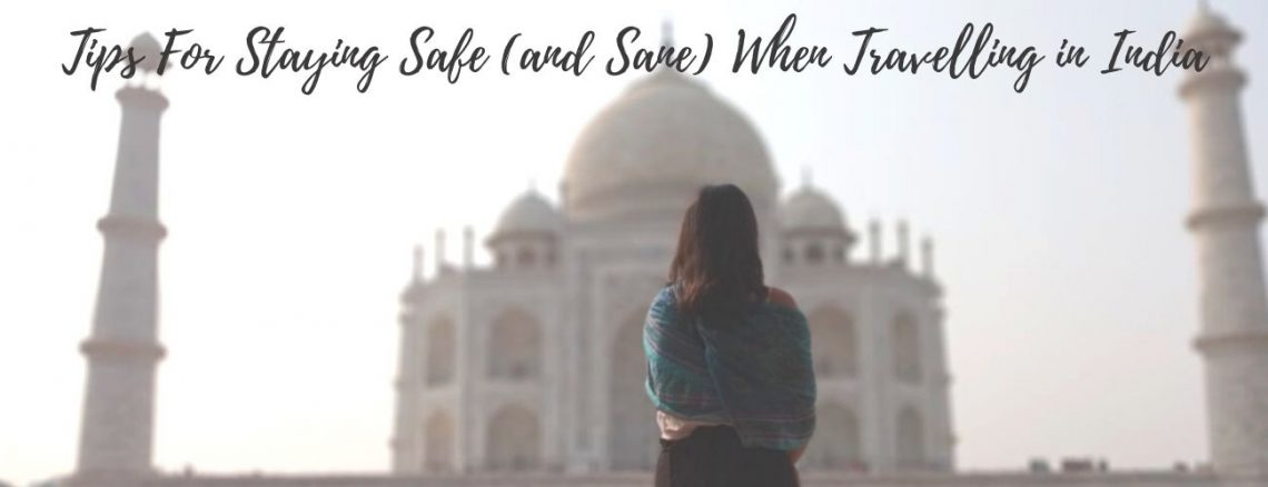 How to stay safe in India