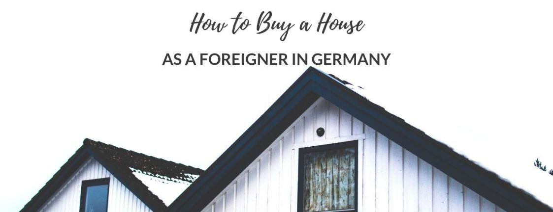 buy a house in Germany as a foreigners