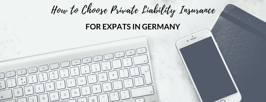 Private Liability Insurance For Expats in Germany