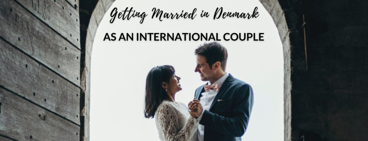 Getting Married in Denmark as a Foreigner
